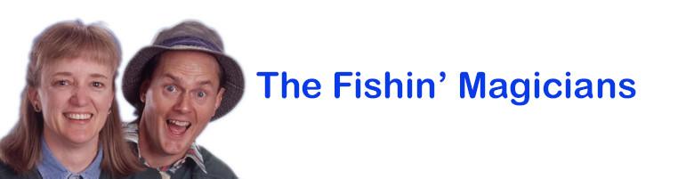 The Fishin' Magicians